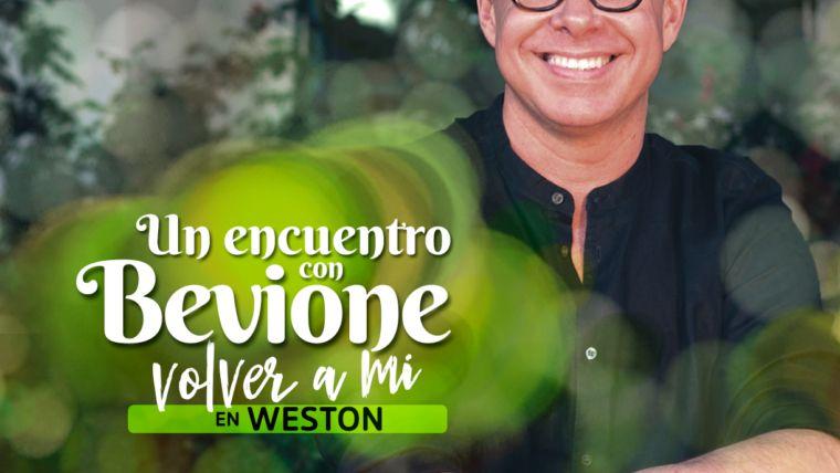 Encuentro con Bevione + Volver a mí | Weston