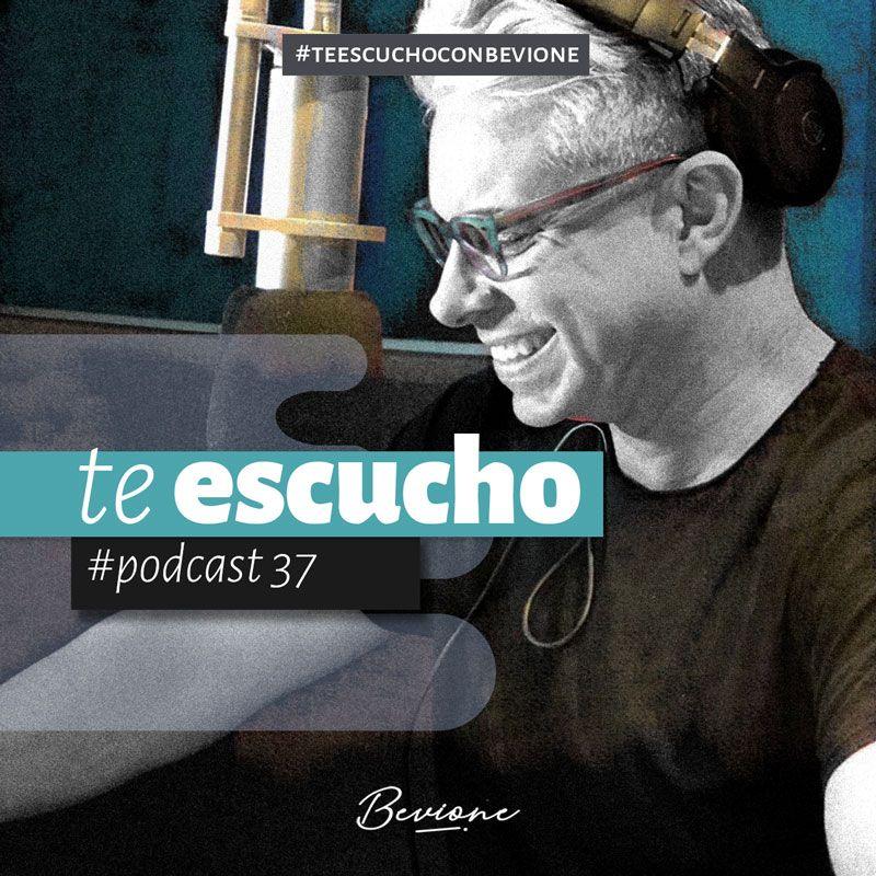 Te escucho podcast 37
